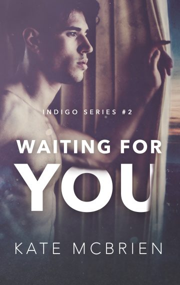 Waiting for You (Indigo Series #2)