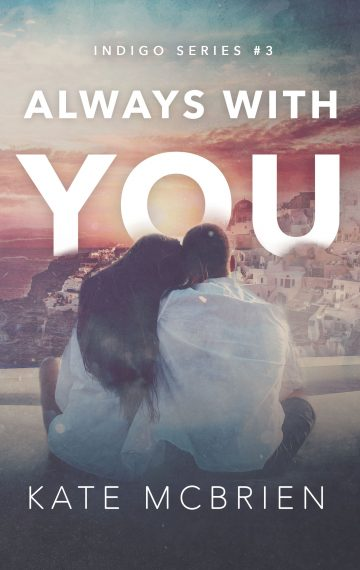 Always With You (Indigo Series #3)